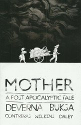 Source Point Press's Mother: A Post Apocalyptic Tale Issue # 1