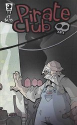 Slave Labor Graphics's Pirate Club Issue # 7