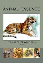 Weatherly Studios's Animal Essence: Art of Joe Weatherly Hard Cover # 1