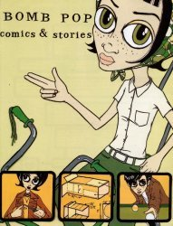 Fawn Gehweiler's Bomb Pop: Comics & Stories Issue # 1