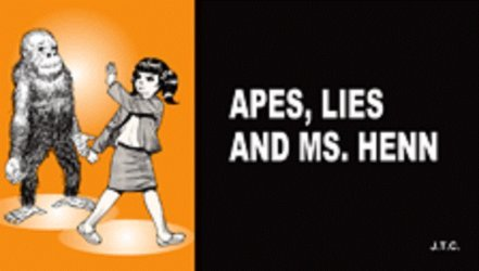 Chick Publications's Apes, Lies and Ms. Henn Issue nn