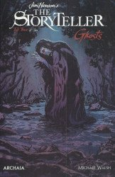 Archaia Studios Press's Jim Henson's Storyteller Ghosts Issue # 3