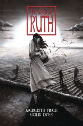Cave Pictures Publishing's The Book Of Ruth Soft Cover # 1
