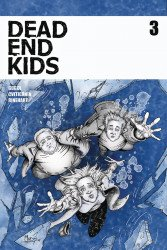 Source Point Press's Dead End Kids Issue # 3