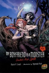 Graphic Universe's My Boyfriend is a Monster Soft Cover # 4