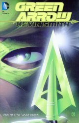 DC Comics's Green Arrow: By Kevin Smith  TPB # 1
