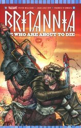 Valiant Entertainment's Britannia: We Who Are About To Die Issue # 2b