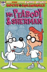 American Mythology's Rocky & Bullwinkle: Best of Mr. Peabody & Sherman Issue # 1b