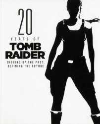 Prima Games's 20 Years of Tomb Raider: Digging Up the Past, Defining the Future Hard Cover # 1