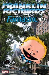 Marvel Comics's Franklin Richards: A Fantastic Year Issue # 1