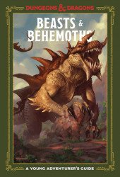 Ten Speed Press's Dungeons & Dragons: Beasts & Behemoths - A Young Adventurer's Guide Hard Cover # 1