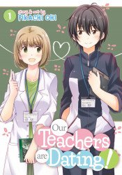 Seven Seas Entertainment's Our Teachers Are Dating! Soft Cover # 1