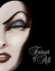 Disney Press's Fairest of All: Tale of the Wicked Queen Hard Cover # 1