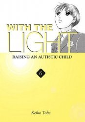 Yen Press's With the Light: Raising an Autistic Child Soft Cover # 6
