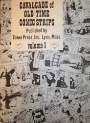 Tower Press's Cavalcade of Old Time Comic Strips Soft Cover # 1