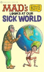 Signet Books's MAD's Dave Berg Looks at Our Sick World Soft Cover T4816