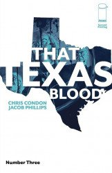 Image Comics's That Texas Blood Issue # 3 - 2nd print