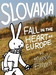 Marek Bennett's Slovakia: Fall in the Heart of Europe Soft Cover # 1