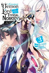 Yen On's Greatest Demon Lord is Reborn as a Typical Nobody Soft Cover # 3