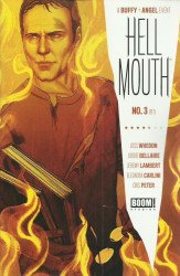 BOOM! Studios's Buffy The Vampire Slayer: Angel - Hellmouth Issue # 3