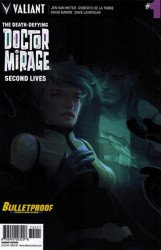 Valiant Entertainment's Death-Defying Doctor Mirage: Second Lives Issue # 1bulletproof