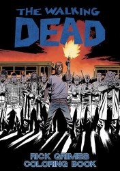 Image Comics's The Walking Dead: Rick Grimes Adult Coloring Book Soft Cover # 1