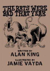 Birdcage Bottom Books's The Rats Were Bad That Year Issue # 1