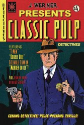 Source Point Press's Classic Pulp Detectives Issue # 1