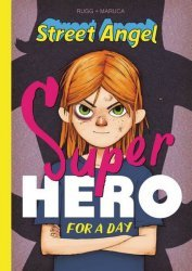 Image Comics's Street Angel: Superhero For A Day Hard Cover # 1