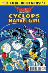 Marvel Comics's True Believers: Phoenix Presents: Cyclops & Marvel Girl Issue # 1