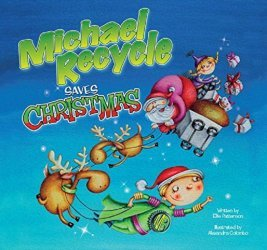 IDW Publishing's Michael Recycle Saves Christmas Hard Cover # 1
