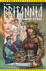 Valiant Entertainment's Britannia: We Who are About to Die Issue # 4b