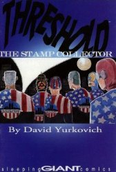 Sleeping Giant Comics's Threshold: The Stamp Collector Issue # 2