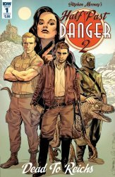 IDW Publishing's Half Past Danger II: Dead to Reichs Issue # 1