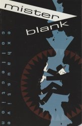 Amaze Ink/Slave Labor Graphics's Mister Blank TPB # 1