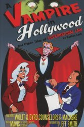 Exhibit A Press's Supernatural Law: A Vampire In Hollywood And Other Tales Of Supernatural Law TPB # 1