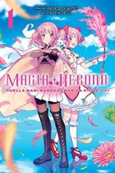 Yen Press's Magia Record: Puella Magi Madoka Magica Side Story  Soft Cover # 1