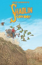 Burlyman Entertainment's Shaolin Cowboy TPB # 1