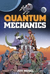 Lion Forge Comics's Quantum Mechanics Soft Cover # 1