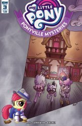 IDW Publishing's My Little Pony: Ponyville Mysteries Issue # 3
