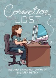 Carey Pietsch's Connection Lost Issue # 1