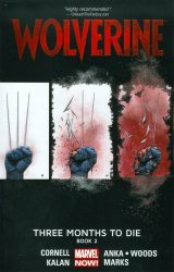 Marvel's Wolverine: Three Months To Die TPB # 2