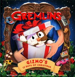 Insight Editions 's Gremlins: Gizmos 12 Days Of Christmas Storybook Hard Cover # 1