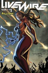 Valiant Entertainment's Livewire Issue # 1bulletproof