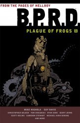 Dark Horse's B.P.R.D.: Plague of Frogs TPB # 1b