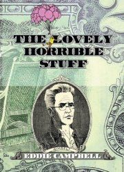 Top Shelf Productions's The Lovely Horrible Stuff Hard Cover # 1