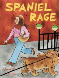 Drawn and Quarterly's Spaniel Rage Soft Cover # 1