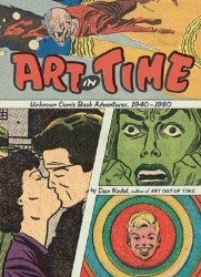 Abrams Books's Art in Time: Unknown Comic Book Adventures 1940-1980 Hard Cover # 1