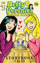 Archie Comics Group's Betty & Veronica: Friends Forever - Storybook Tales Issue # 1