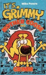 Tor Books's Mother Goose and Grimm: It's Grimmy Soft Cover # 1
